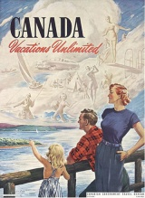 """The Canadian Government Travel Bureau used the slogan """"Canada Vacations Unlimited"""" on a number of their ads."""