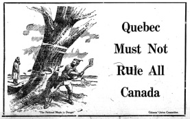 English Canada did not appreciate French Canada's resistance to conscrption and their apparent hold over Ottawa.