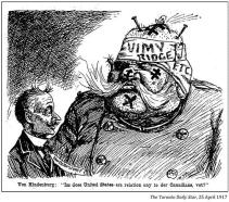 Paul von Hindenburg, the German Army's Chief of Staff, asks Johann Heinrich von Bernstorff, German ambassador to the US if the Americans are anything like the Canadians who just beat them at Vimy Ridge, which happened a few days after the US entrance into the war.