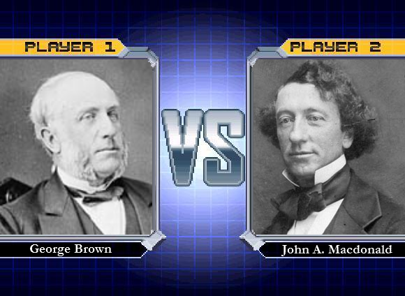 George Brown vs John A Macdonald